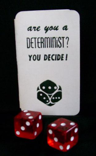 determinism-decide