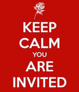 keep-calm-you-are-invited-4
