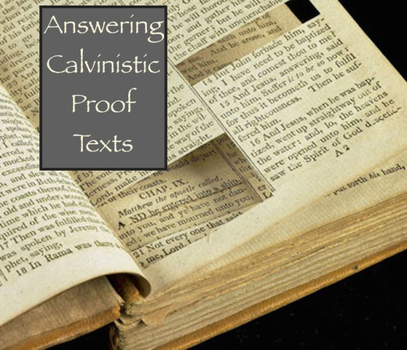 Calvinistic Proof Texts