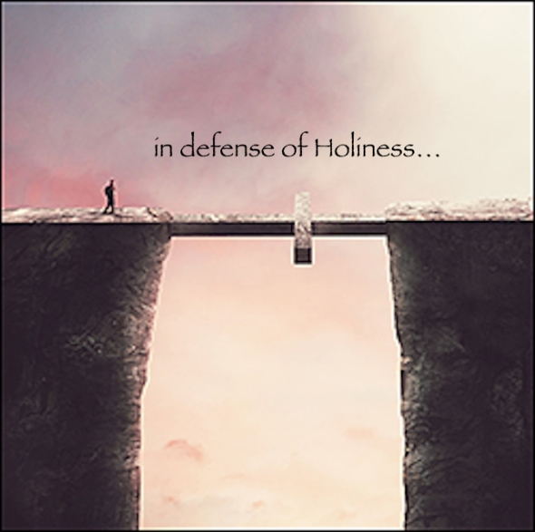defenseofHoliness