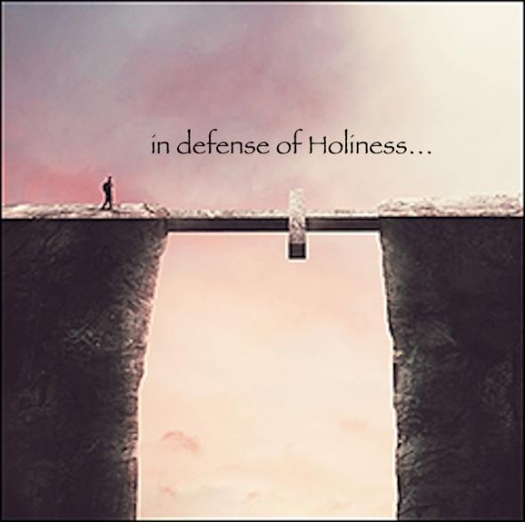 defenseofHoliness